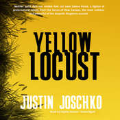 Yellow Locust Audiobook, by Justin Joschko