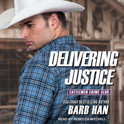 Delivering Justice Audiobook, by Barb Han