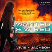 Wanted and Wired Audiobook, by Vivien Jackson|