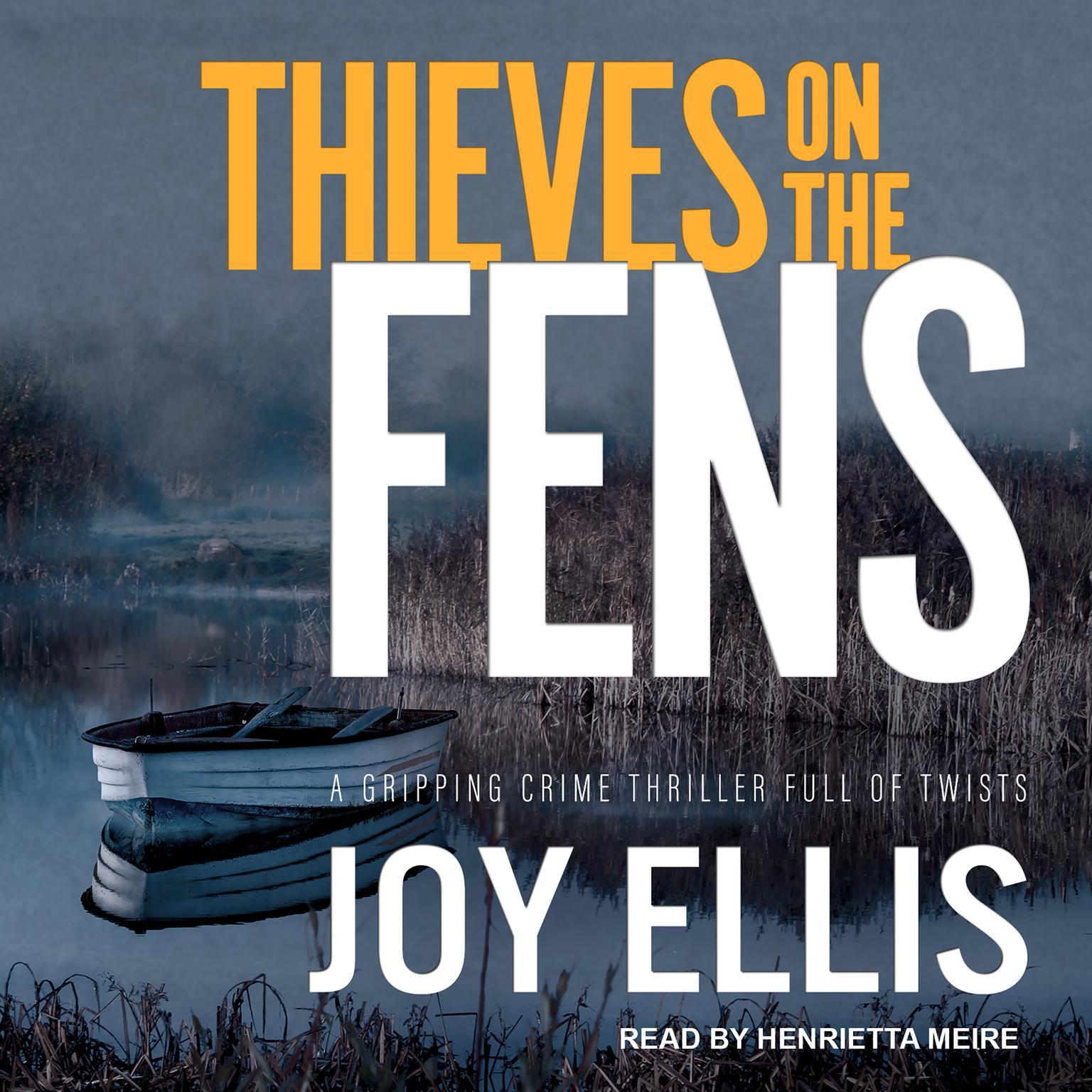 Thieves on the Fens Audiobook, by Joy Ellis