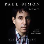 Paul Simon: The Life Audiobook, by Robert Hilburn