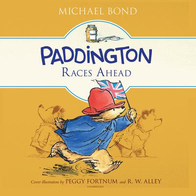Paddington Races Ahead Audiobook, by Michael Bond