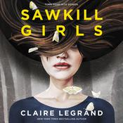 Sawkill Girls Audiobook, by Claire Legrand