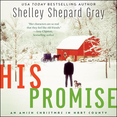 His Promise: An Amish Christmas in Hart County Audiobook, by Shelley Shepard Gray