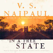 In a Free State Audiobook, by V. S. Naipaul