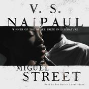 Miguel Street Audiobook, by V. S. Naipaul