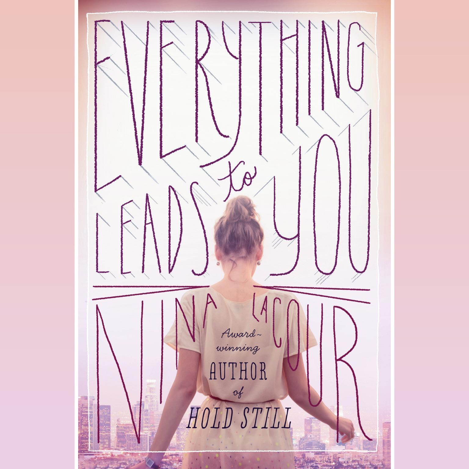Printable Everything Leads to You Audiobook Cover Art