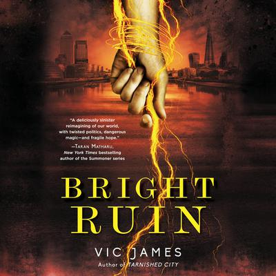 Bright Ruin Audiobook, by Vic James