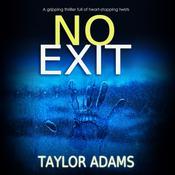 No Exit Audiobook, by Taylor Adams