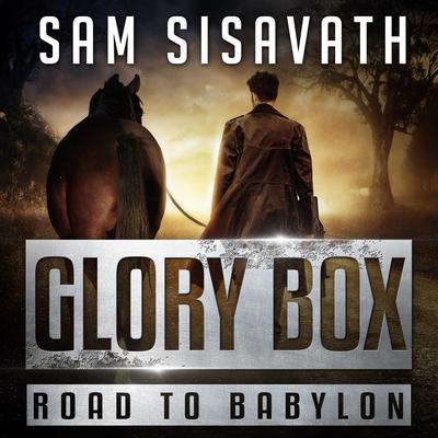 Glory Box Audiobook, by Sam Sisavath