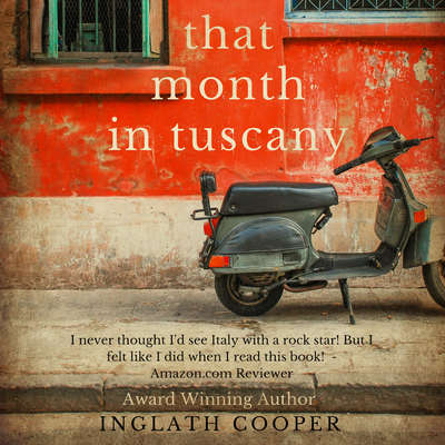 That Month in Tuscany Audiobook, by Inglath Cooper