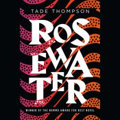 Rosewater Audiobook, by Tade Thompson|