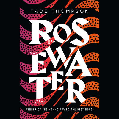 Rosewater Audiobook, by Tade Thompson