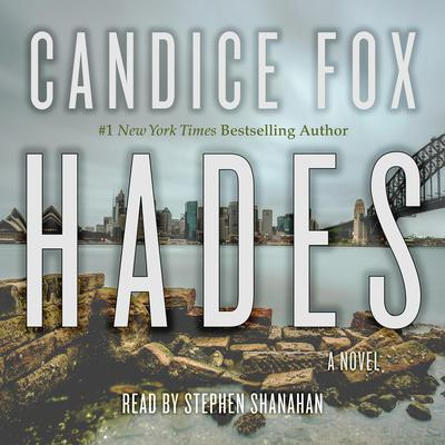 Hades: A Novel Audiobook, by Candice Fox