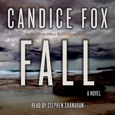 Fall Audiobook, by Candice Fox