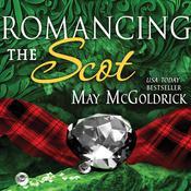Romancing the Scot Audiobook, by May McGoldrick