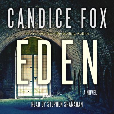 Eden: A Novel Audiobook, by Candice Fox