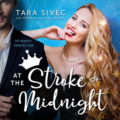 At the Stroke of Midnight Audiobook, by Tara Sivec