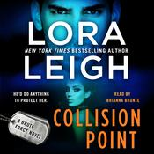 Collision Point: A Brute Force Novel Audiobook, by Lora Leigh