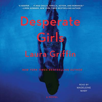 Desperate Girls Audiobook, by Laura Griffin