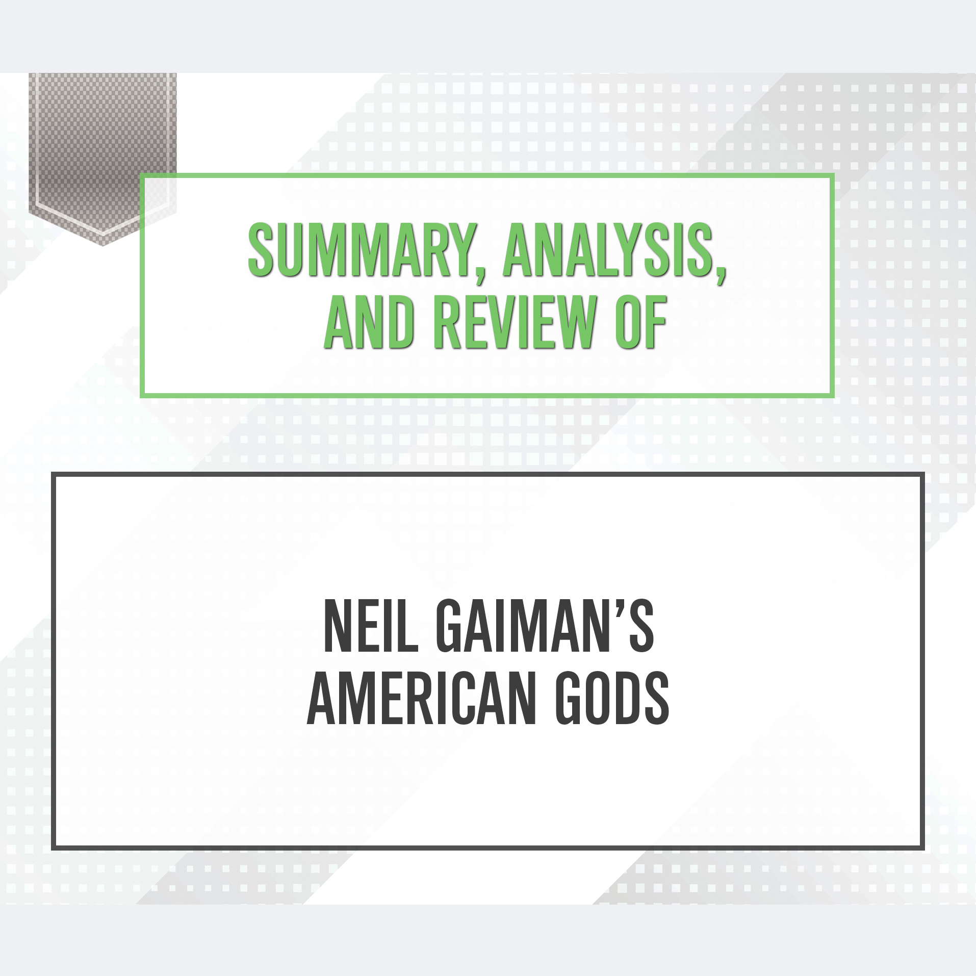Printable Summary, Analysis, and Review of Neil Gaiman's American Gods Audiobook Cover Art
