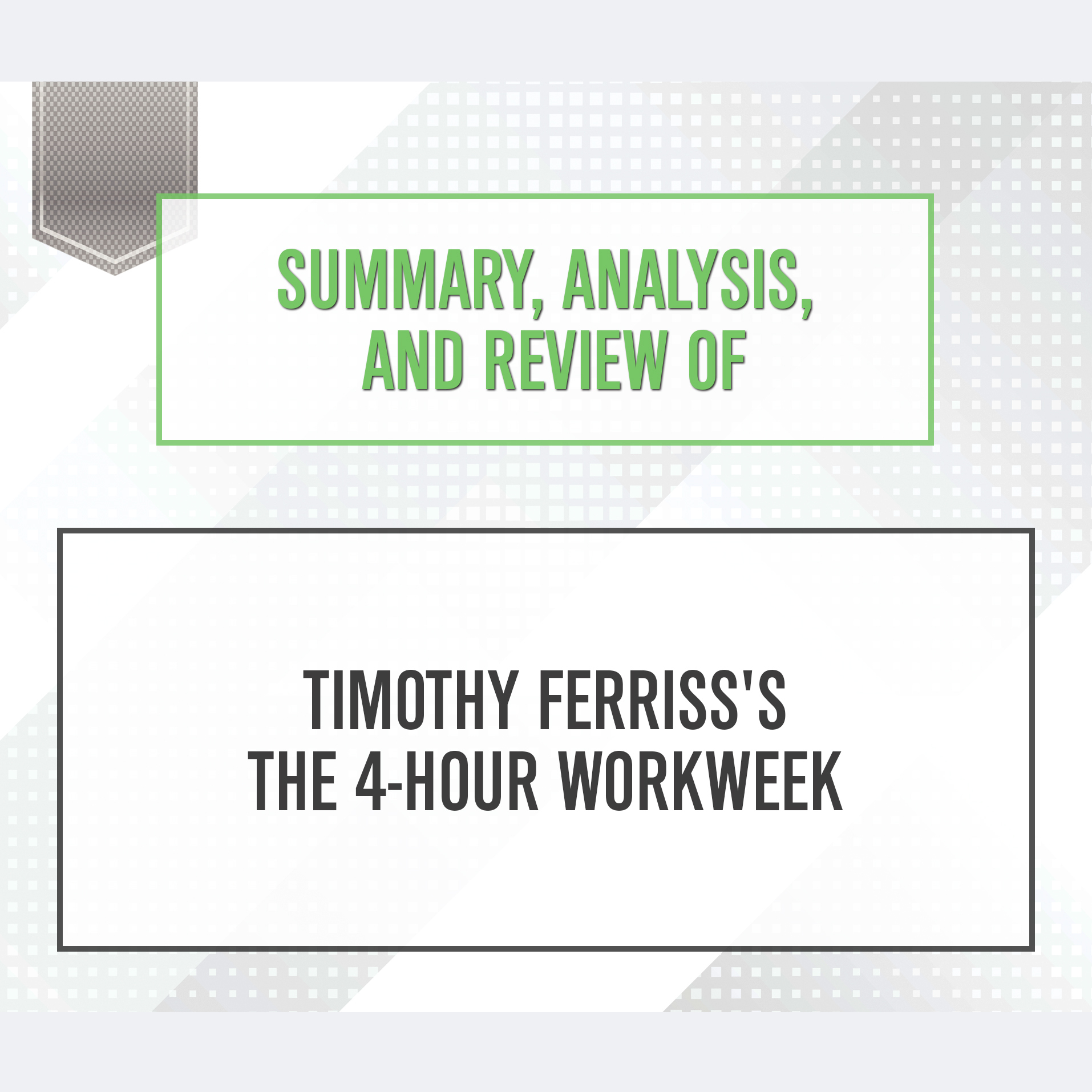 Printable Summary, Analysis, and Review of Timothy Ferriss's Tools of Titans: The Tactics, Routines, and Habits of Billionaires, Icons, and World-Class Performers Audiobook Cover Art
