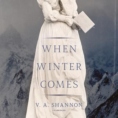 When Winter Comes Audiobook, by V. A. Shannon
