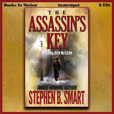 The Assassins Key Audiobook, by Stephen B Smart
