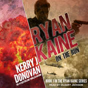 Ryan Kaine: On the Run Audiobook, by Kerry J. Donovan
