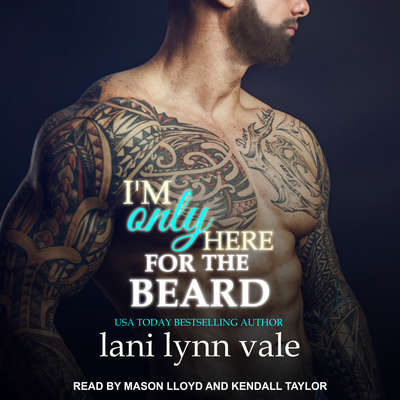 I'm Only Here for the Beard Audiobook, by