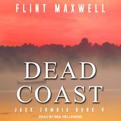 Dead Coast: A Zombie Novel Audiobook, by Flint Maxwell