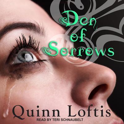 Den of Sorrows Audiobook, by Quinn Loftis