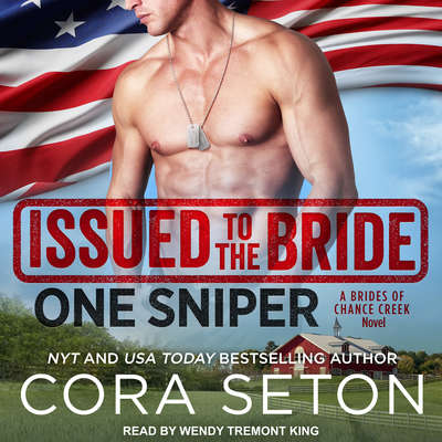 Issued to the Bride One Sniper Audiobook, by Cora Seton