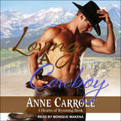 Loving A Cowboy Audiobook, by Anne George, Anne Carrole