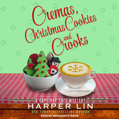 Cremas, Christmas Cookies, and Crooks Audiobook, by Harper Lin