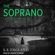 The Soprano: A Haunting Supernatural Thriller Audiobook, by S. E. England