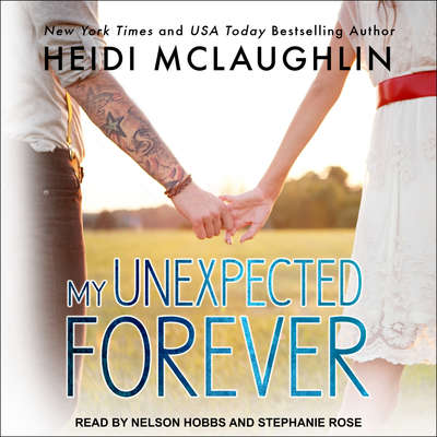 My Unexpected Forever Audiobook, by Heidi McLaughlin