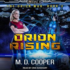 Orion Rising Audiobook, by M. D. Cooper