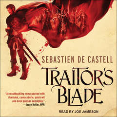Traitors Blade Audiobook, by Sebastien de Castell