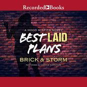 Best Laid Plans Audiobook, by , Brick, Storm, , Storm