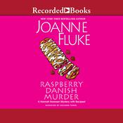 Raspberry Danish Murder Audiobook, by Joanne Fluke