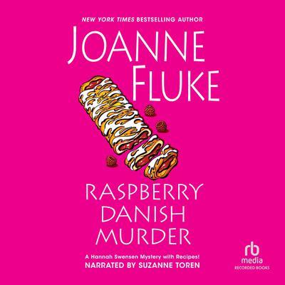 Raspberry Danish Murder Audiobook, by Joanne Fluke