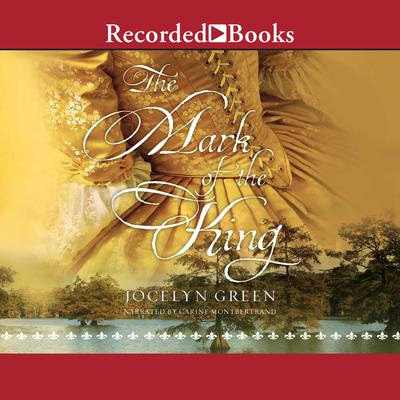 The Mark of the King Audiobook, by Jocelyn Green