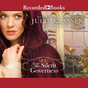 The Silent Governess Audiobook, by Julie Klassen