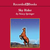 Sky Rider Audiobook, by Nancy Springer