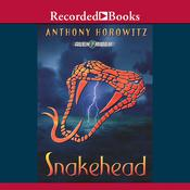 Snakehead Audiobook, by Anthony Horowitz