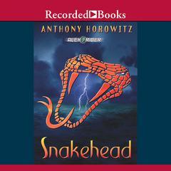Snakehead Audiobook, by Anthony Horowitz