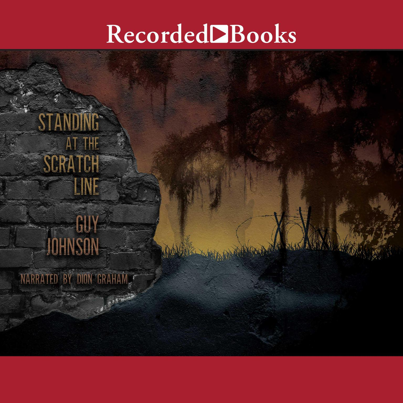 Printable Standing at the Scratch Line: A Novel Audiobook Cover Art