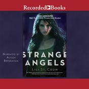 Strange Angels Audiobook, by Lili St. Crow