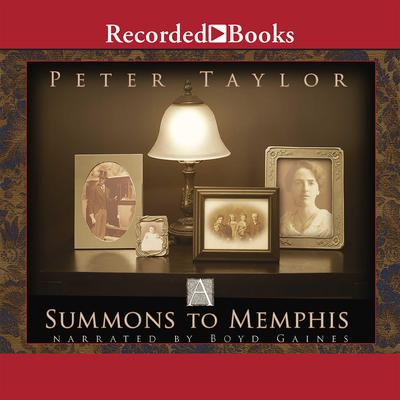 A Summons to Memphis Audiobook, by Peter Taylor
